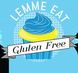 Lemme eat gluten free treats